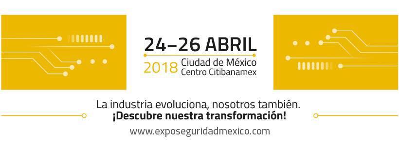 Presentes en Expo Seguridad México 2018